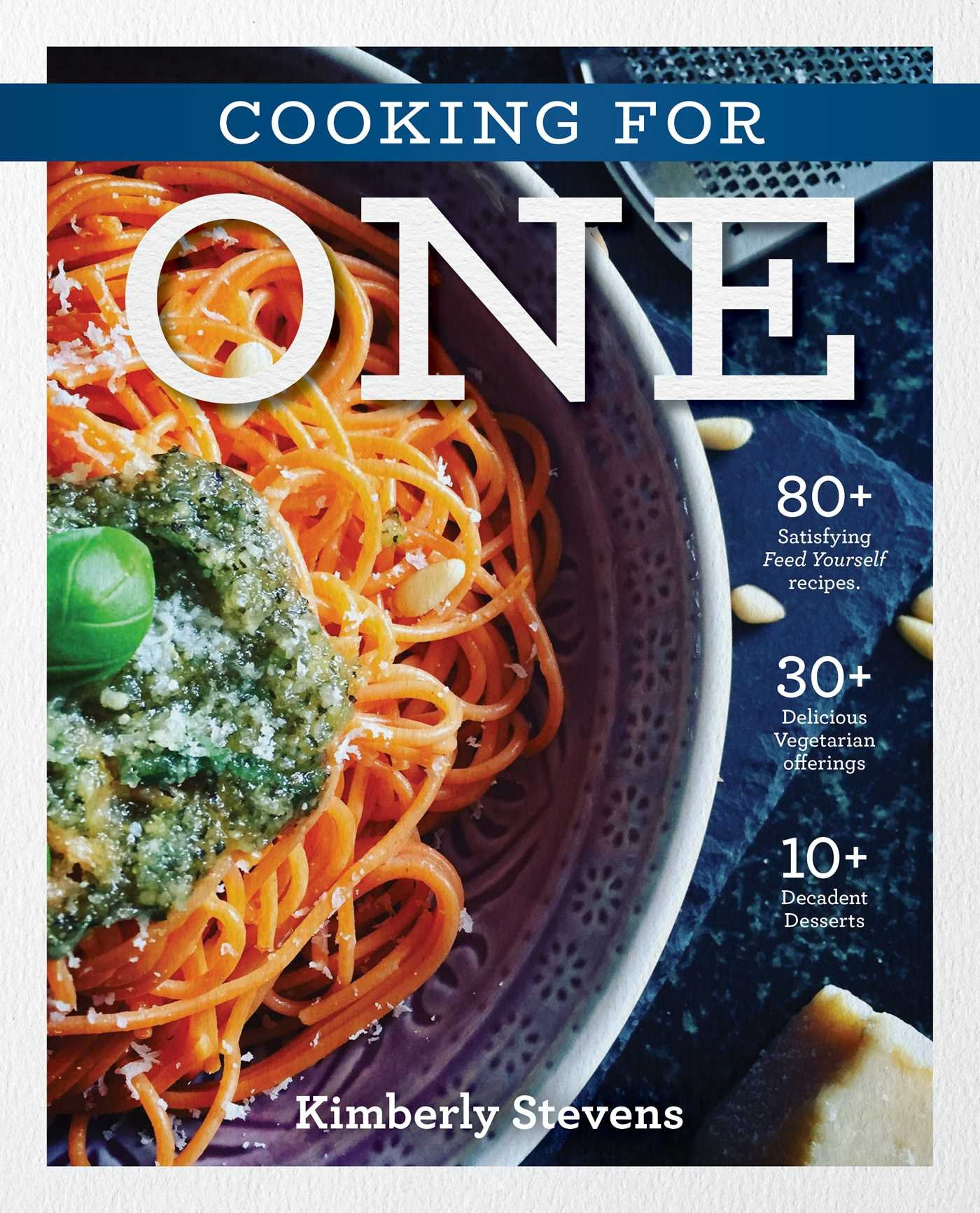 Cooking FOr One Cookbook
