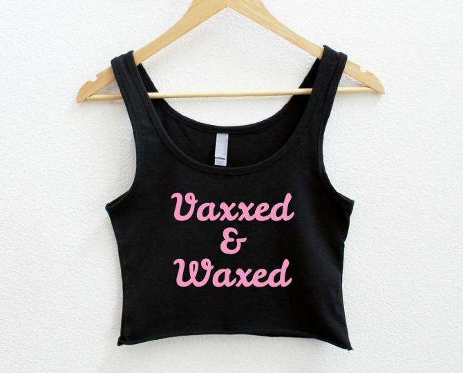 vaxxed crop top The Cutest Ways To Say Im Vaxxed, Not Anti Mask This Summer