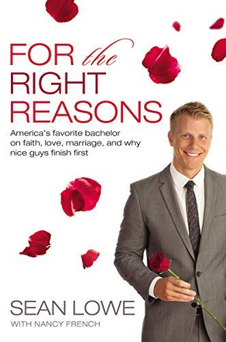 """""""For the Right Reasons"""" by Sean Lowe"""